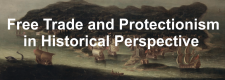 Free Trade and Protectionism in Historical Perspective